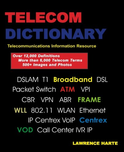 telecom-dictionary-pstn-pbx-datacom-broadband-ip-telephony-and-iptv