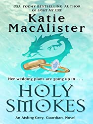 Holy Smokes (Thorndike Romance) by Katie MacAlister (2008-06-01)