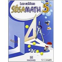 Les cahiers Sésamath 5e : Cahier élève
