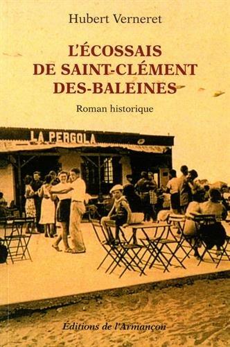 L'Ecossais de Saint-Clément-des-Baleines