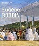 Eugène Boudin - Au fil de ses voyages