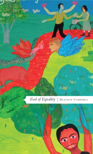End of Equality (Manifestos for the 21st Century)
