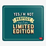Legami Mousepad–Ja, ich bin nicht perfekt aber ich bin Limited Edition Mousepad (210x 180x 2mm)