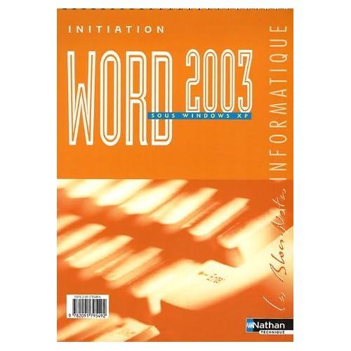 Word 2003 : Initiation sous Windows XP by Monique Langlet (2005-05-02)
