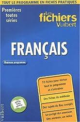 Les Fichiers Vuibert : Français, 1ère toutes séries (Fiches)