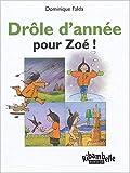 Telecharger Livres Ribambelle Drole d annee pour Zoe serie verte CP (PDF,EPUB,MOBI) gratuits en Francaise