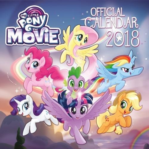 My Little Pony: The Movie Official 2018 Calendar - Square Wall Format (Calendar 2018) (Männer Pony)