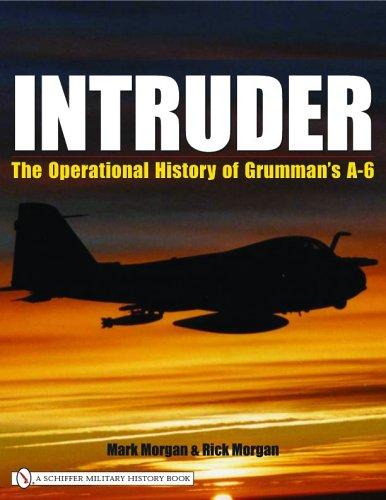 Intruder:: The Operational History of Grumman's A-6 por Mark Morgan
