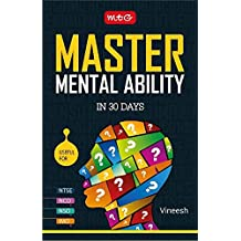 Master Mental Ability in 30 Days (NTSE, NSO, NCO, IMO)