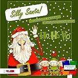 Silly Santa! (English-Turkish)
