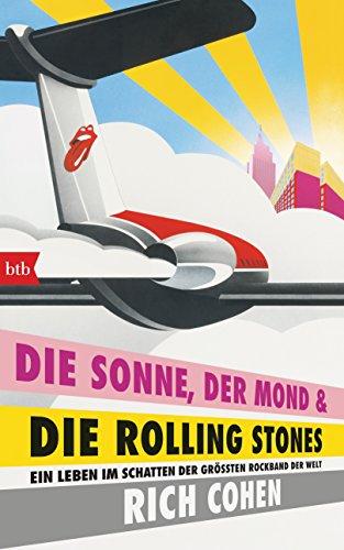 DIE SONNE, DER MOND & DIE ROLLING STONES: Ein Leben im Schatten der größten Rockband der Welt (Vinyl-schatten)