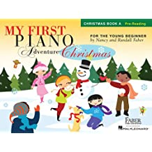 My First Piano Adventure Christmas Book A Pre-Reading Pf Book