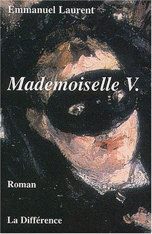 Mademoiselle V. Journal d'une insouciante