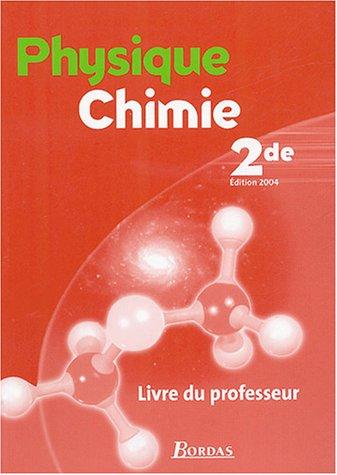 PHYSIQUE CHIMIE 2DE PROF 2004