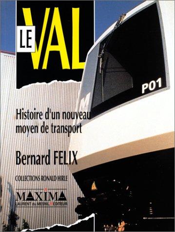 VAL HIST NOUV MOYEN TRANSPORT par BERNARD FELIX