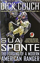 [(Sua Sponte: The Forging of a Modern American Ranger)] [Author: Dick Couch] published on (August, 2013)