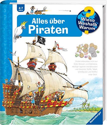 Alles über Piraten (Wieso? Weshalb? Warum?, Band 40)