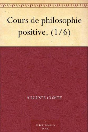 Couverture du livre Cours de philosophie positive. (1 6)