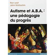 Autisme et ABA : une pédagogie du progrès