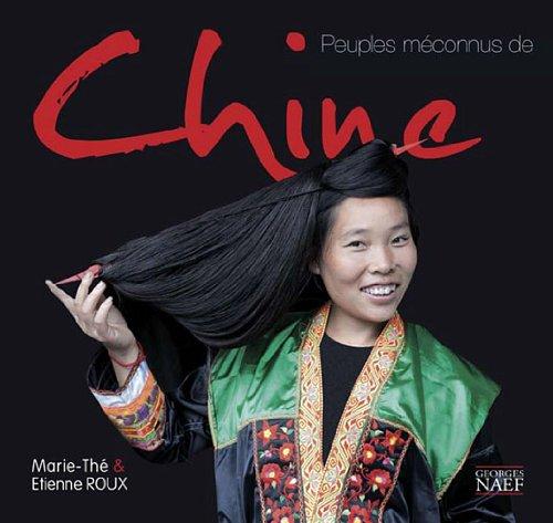 Peuples méconnus de Chine par Marie-Thé Roux