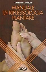 I 10 migliori libri sulla riflessologia plantare