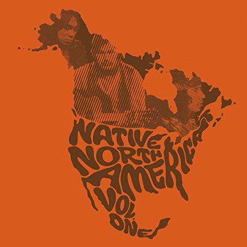 Native North America, Vol. 1: Aboriginal Folk, Rock, and Country (1966-1985)