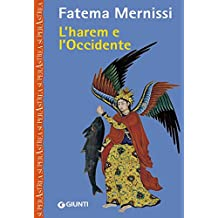 L'harem e l'occidente (Nuovi narratori) (Italian Edition)