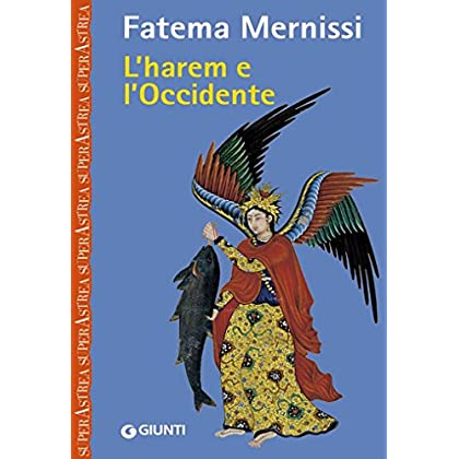 L'harem E L'occidente (Nuovi Narratori)