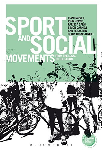 Sport and Social Movements: From the Local to the Global (Globalizing Sport Studies)