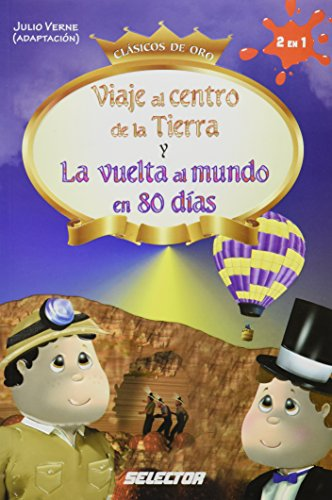 Viaje al centro de la Tierra y La vuelta al mundo en 80 dias / Journey to the Center of the Earth and Around the World in 80 Days