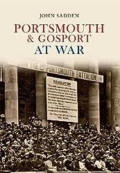 Portsmouth & Gosport at War (Through Time)