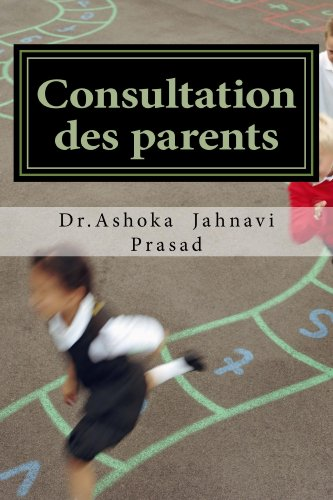 Consultation des parents par Ashoka Prasad