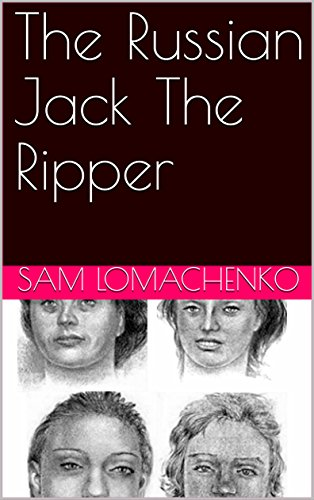 The Russian Jack The Ripper (English Edition)