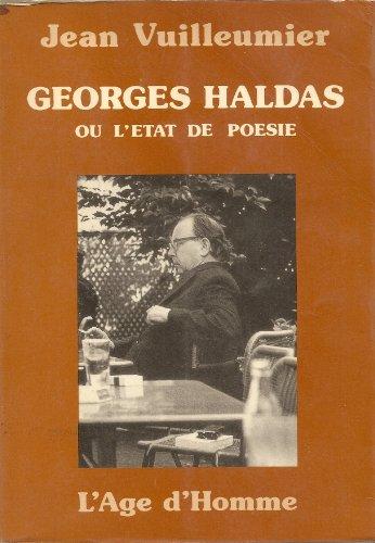 Georges Haldas ou l'tat de posie (Bibliothque L'ge d'homme)