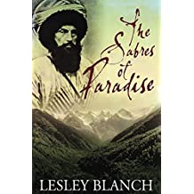 The Sabres of Paradise: Conquest and Vengeance in the Caucasus (English Edition)