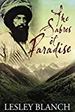 Image de The Sabres of Paradise: Conquest and Vengeance in the Caucasus (English Edition)