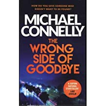The Wrong Side of Goodbye: Harry Bosch 04 (Harry Bosch Series)