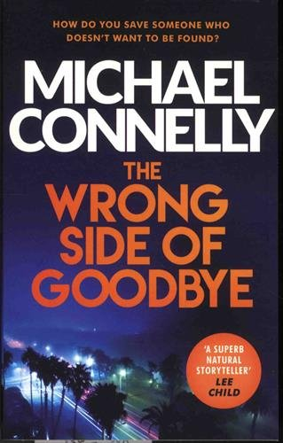 Harry Bosch, Tome 19 : The Wrong Side of Goodbye