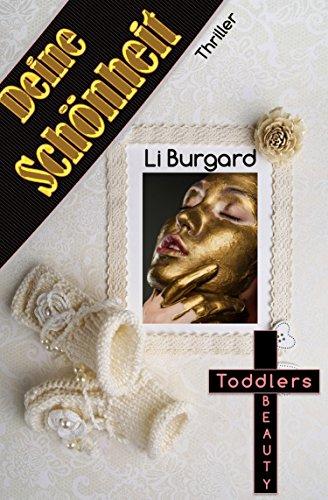 Buchseite und Rezensionen zu 'Deine Schönheit: Toddlers Beauty' von Li Burgard