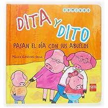 Dita y Dito pasan el día con sus abuelos (Dito y dita)