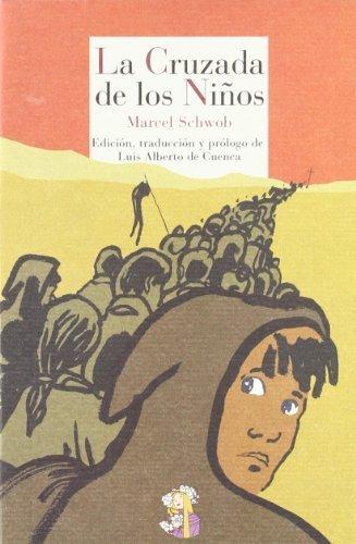La cruzada de los niños (Literatura de Cordelia nº 6)