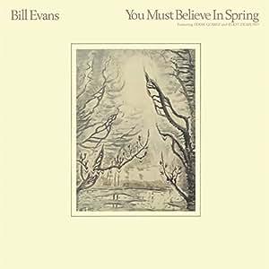 You Must Believe In Spring [180 gm vinyl]