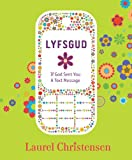 Telecharger Livres Lyfsgud If God Sent You a Text Message (PDF,EPUB,MOBI) gratuits en Francaise