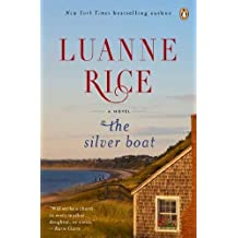 The Silver Boat: A Novel by Luanne Rice (2012-05-29)