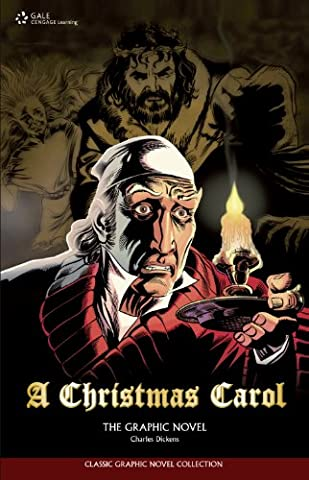 A Christmas Carol: The Graphic Novel (Classic Graphic Novel Collections)