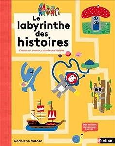 """Afficher """"LE LABYRINGHE DES HISTOIRES Le labyrinthe des histoires"""""""