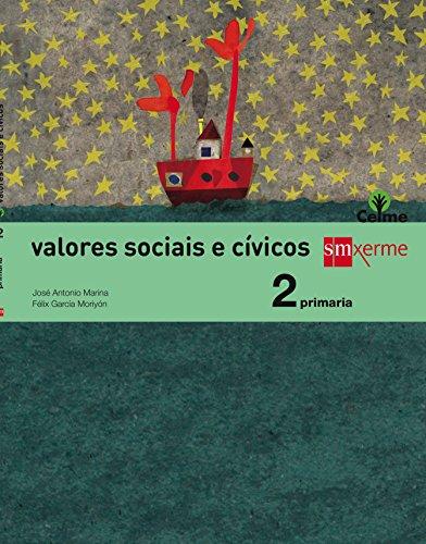 Valores sociais e cívicos. 2 Primaria. Celme - 9788498545159
