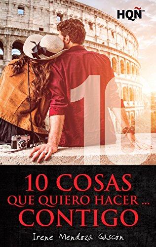10 cosas que quiero hacer… contigo (HQÑ) de [Mendoza, Irene]