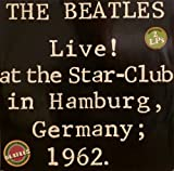 Live! At the Star-Club in Hamburg, Germany;1962 (LPx2 1977)