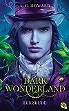 Dark Wonderland - Herzbube (Die Dark Wonderland-Reihe 2) (German Edition)